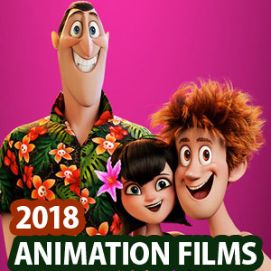20 Upcoming Animation Movies of 2018 - 3D Animated Movie List