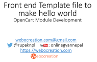 Front end Template file to make hello world – OpenCart Module Development