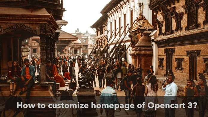 how to customize homepage of opencart 3