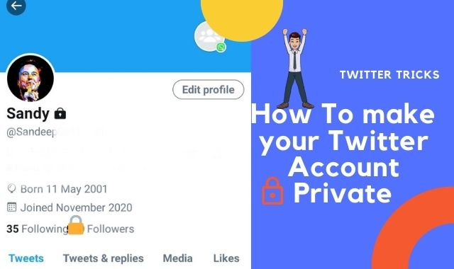 How to Make Your Twiter Account Private