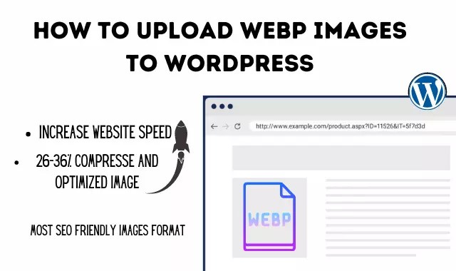 How to Upload WebP Images to Wordpress