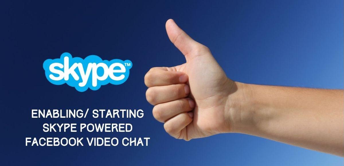 Start Skype Facebook Video Chat