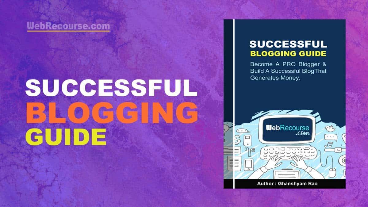 Successful Blogging Guide (Download eBook)