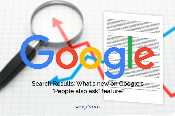 """Search Results: What's new on Google's """"People also ask"""" feature?"""