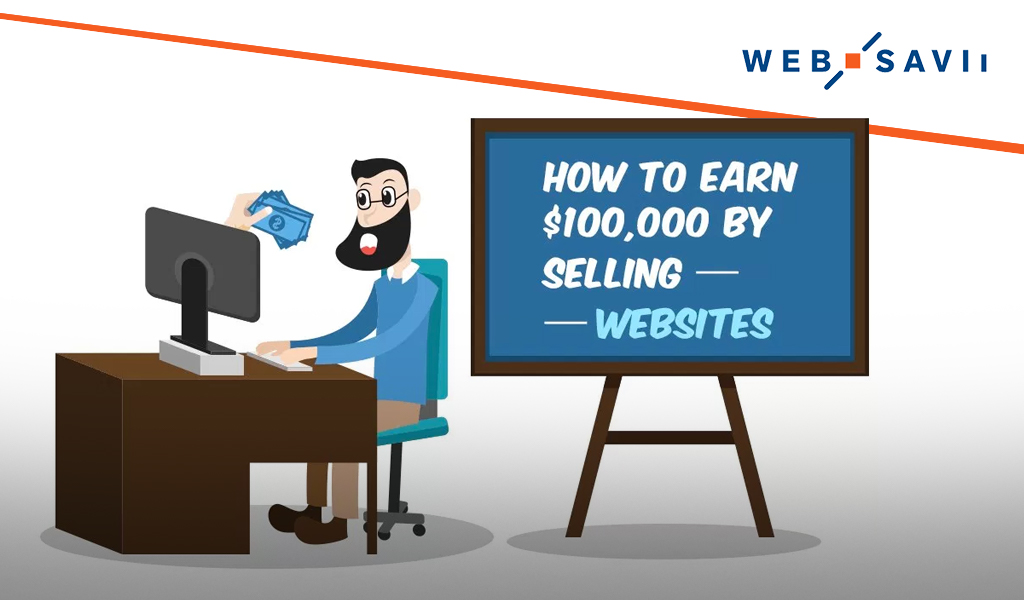 How to Earn $100,000 by Selling Websites