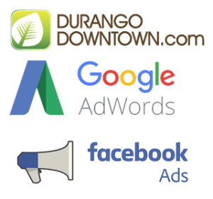 Adveriste durango downtown, google, facebook