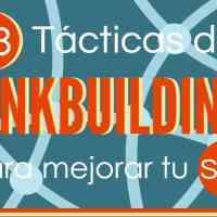 13 Tácticas de linkbuilding para mejorar tu SEO
