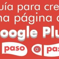 Guía para crear una página de Google+ paso a paso