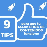 9 Tips para que tu marketing de contenidos funcione