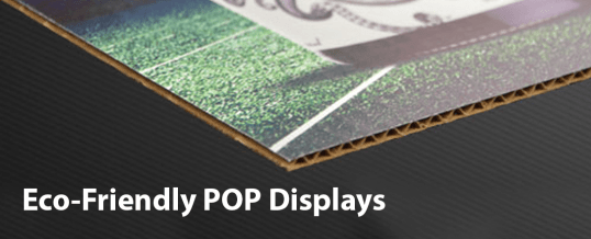 Clean and Green: Creating Eco-Friendly POP Displays using Environmentally Friendly Materials.