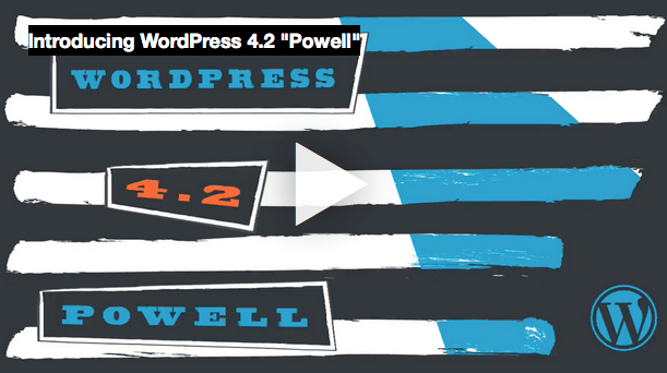 "What's New in WordPress 4.2 (""Powell"")"