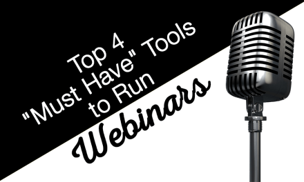 "Top 4 ""Must Have"" Tools to Run Webinars"