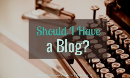 Should You Have a Blog?