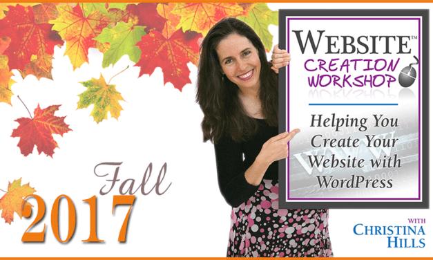 Coming Soon…Fall 2017 Website Creation Workshop!
