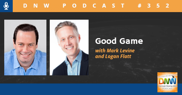 """Picture of Mark Levine and Logan Flatt with the words """"Good Game DNW Podcast #352"""""""