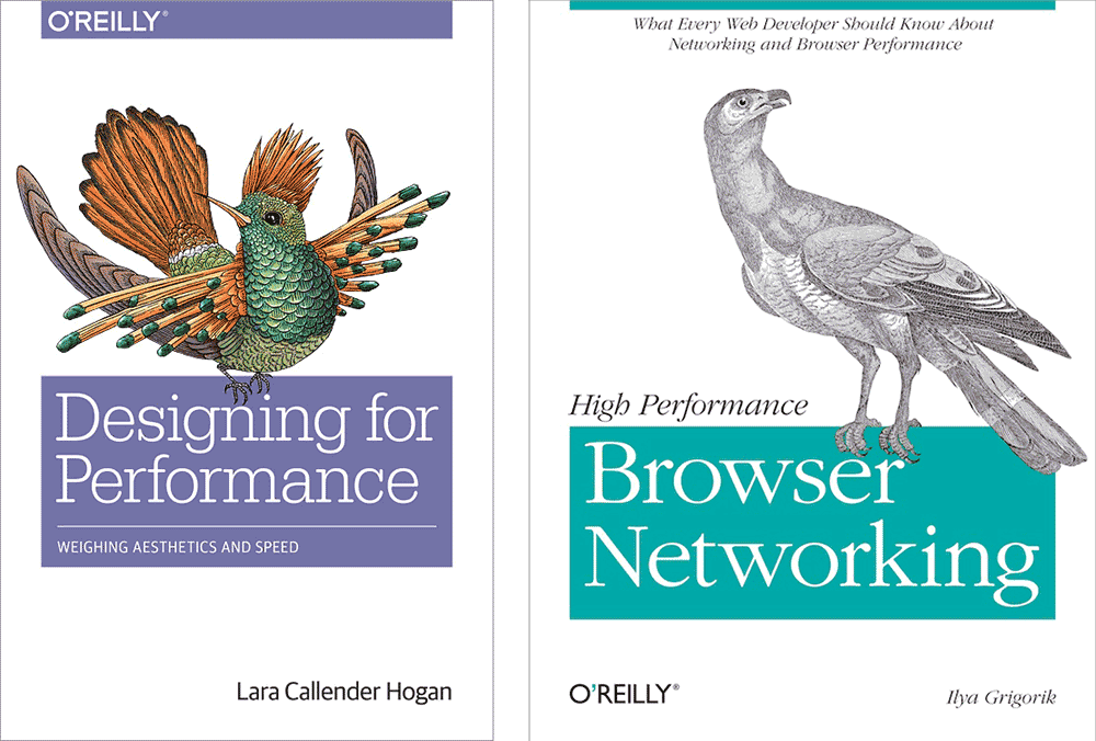 Designing for performance on the Web and intranets - books by Ilya Grigorik and Lara Callender Hogan