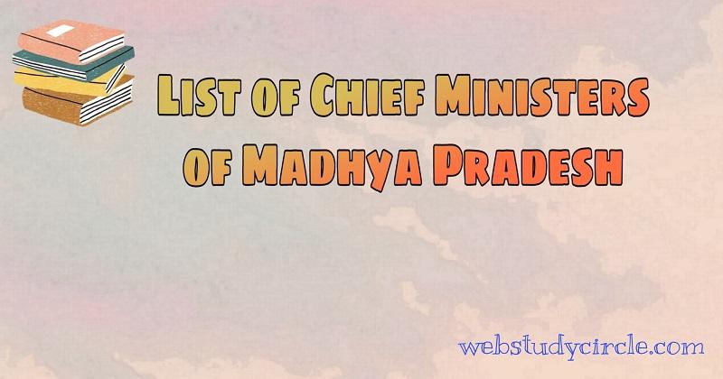 List of Chief Ministers of Madhya Pradesh
