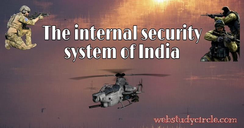 The internal security system of India