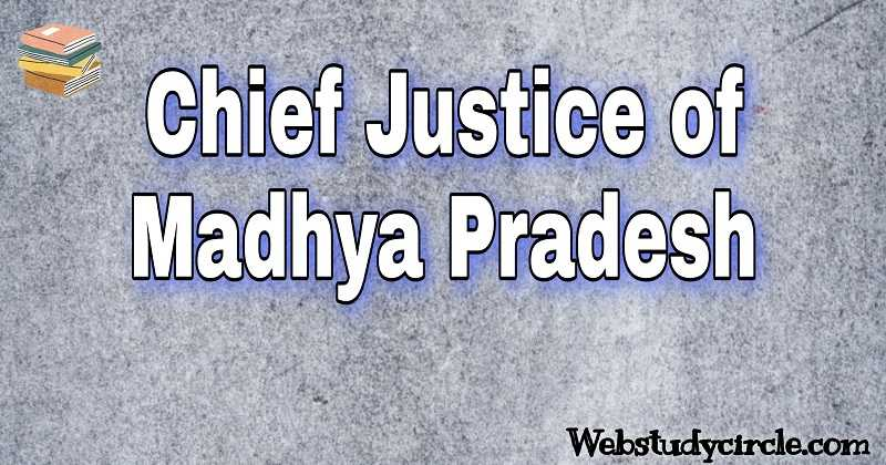 Chief Justice of Madhya Pradesh