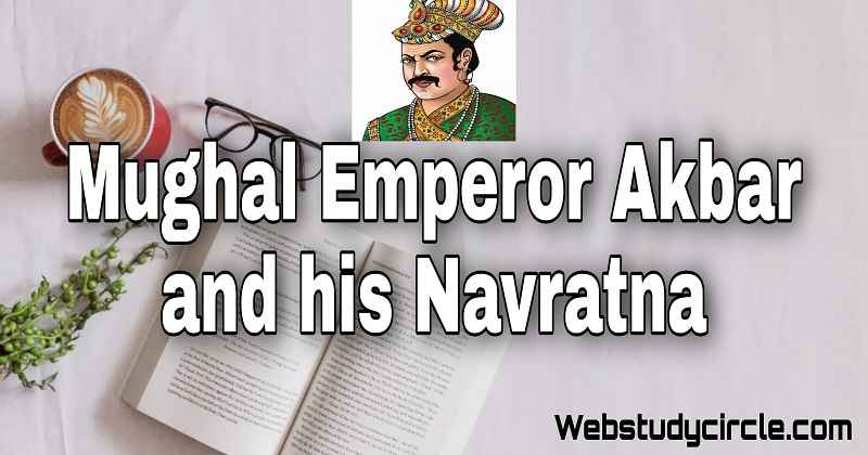 Mughal Emperor Akbar and his Navratna