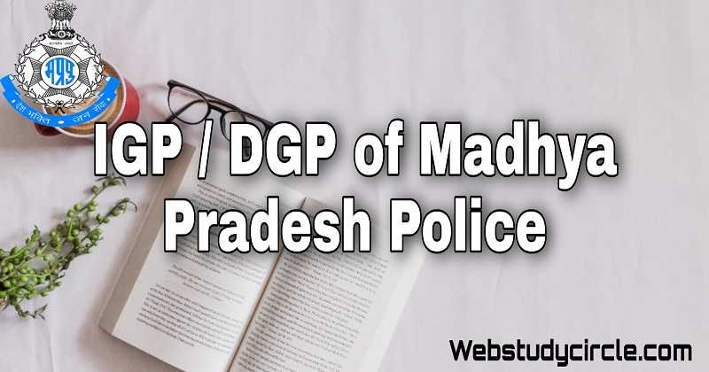 IGP & DGP of Madhya Pradesh Police