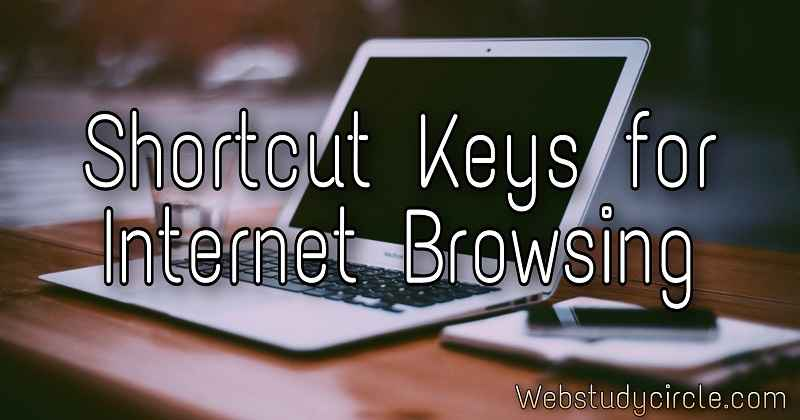 Shortcut Keys for Internet Browsing