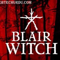 Blair Witch System Requirements