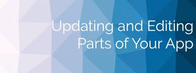 Bild mit Text: Aktualisieren und Bearbeiten von Teilen deiner App