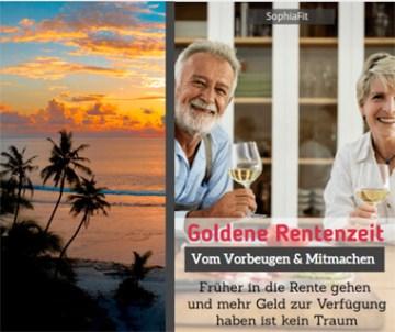 Mein Weg in eine goldenen Rentenzeit - Mitmachen und Vorbeugen