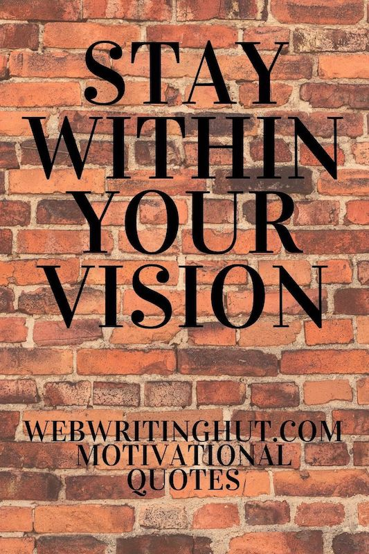 Stay Within Your Vision in 2020