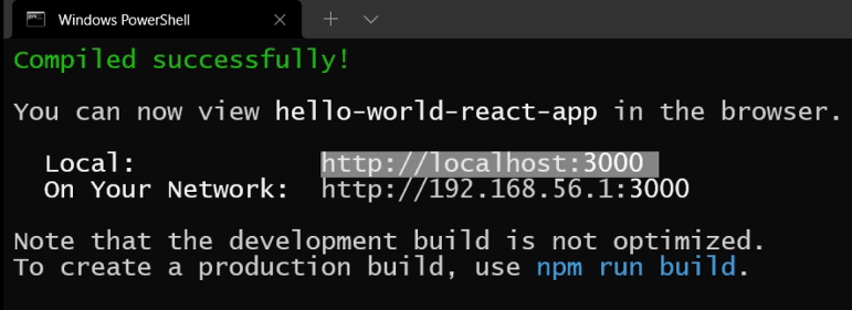 ReactJS App started and url is printed in terminal/command