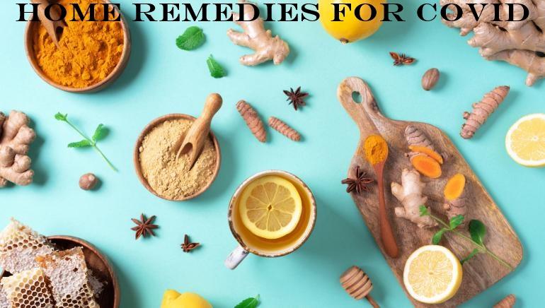 Covid home remedies