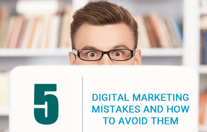 Top 5 Digital Marketing Mistakes - WeCT