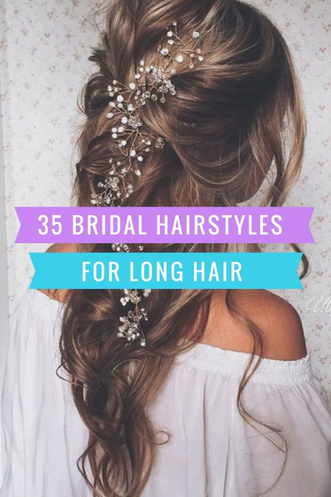 35 Bridal Wedding Hairstyles For Long Hair To Stand You