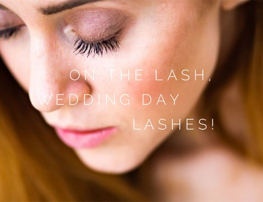 On The Lash, Wedding Day Lashes!