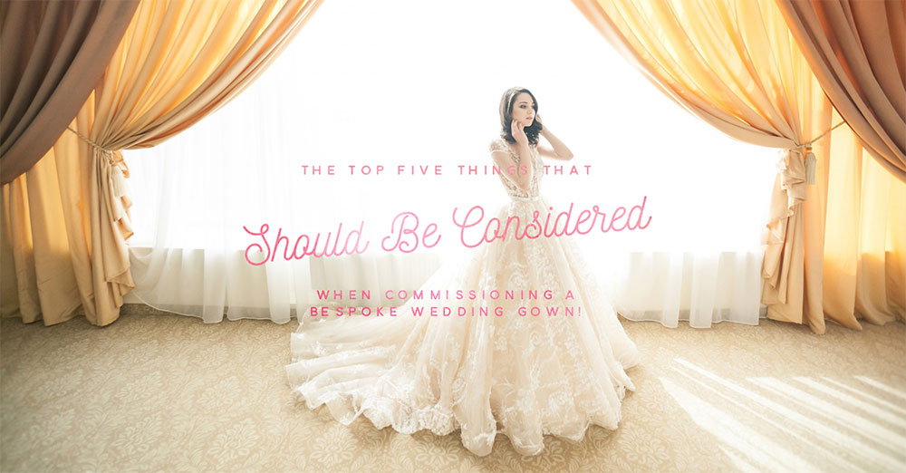 The Top Five Things That Should Be Considered When Commissioning A Bespoke Wedding Gown with Megan Pankay From Nutmeg Couture
