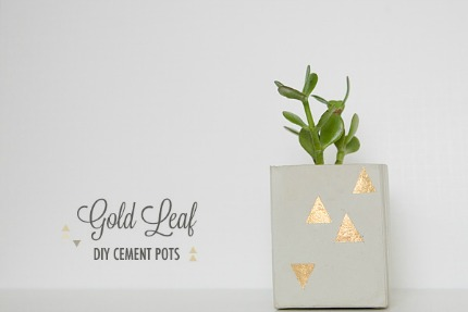 Cement Pots with Gold Leaf via Ruffled Blog