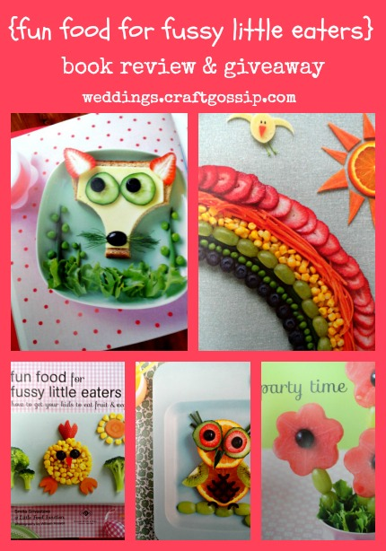 Fun Food For Fussy Little Eaters Book Review and Giveaway via weddings.craftgossip.com