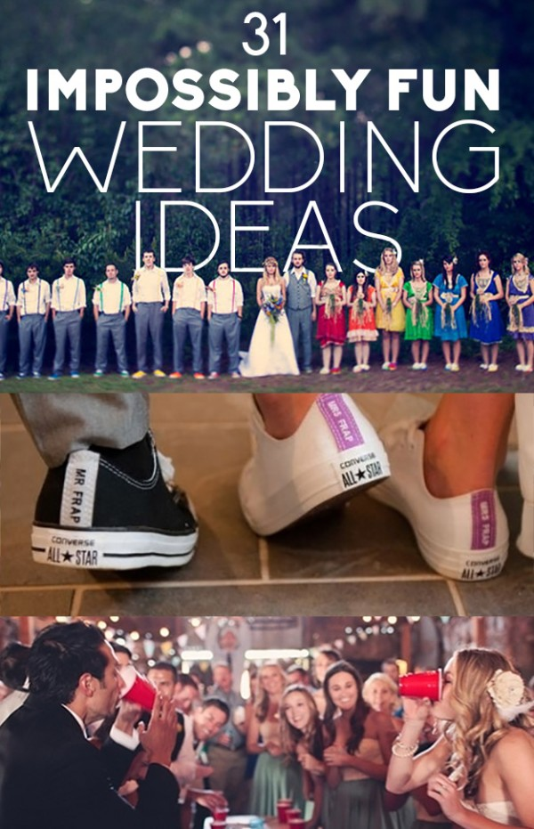 31 Ideas To Have Fun At Your Wedding