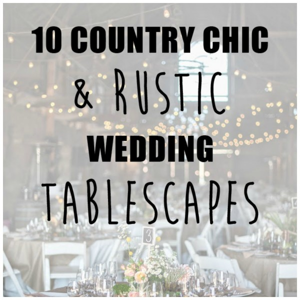 country-chic-tablescapes