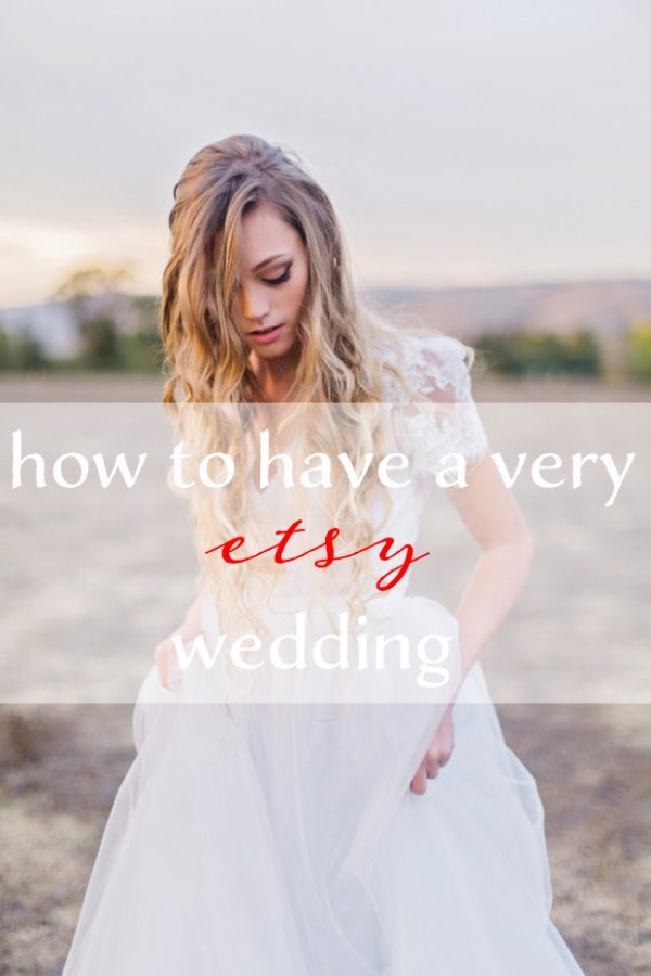 How To Have An Etsy Wedding