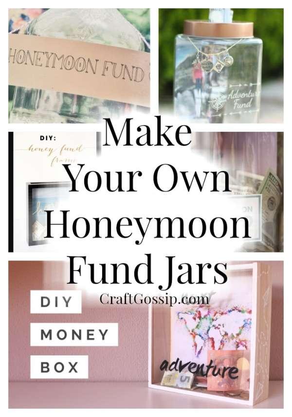 Make Your Own Honeymoon Fund Jars Diy Weddings