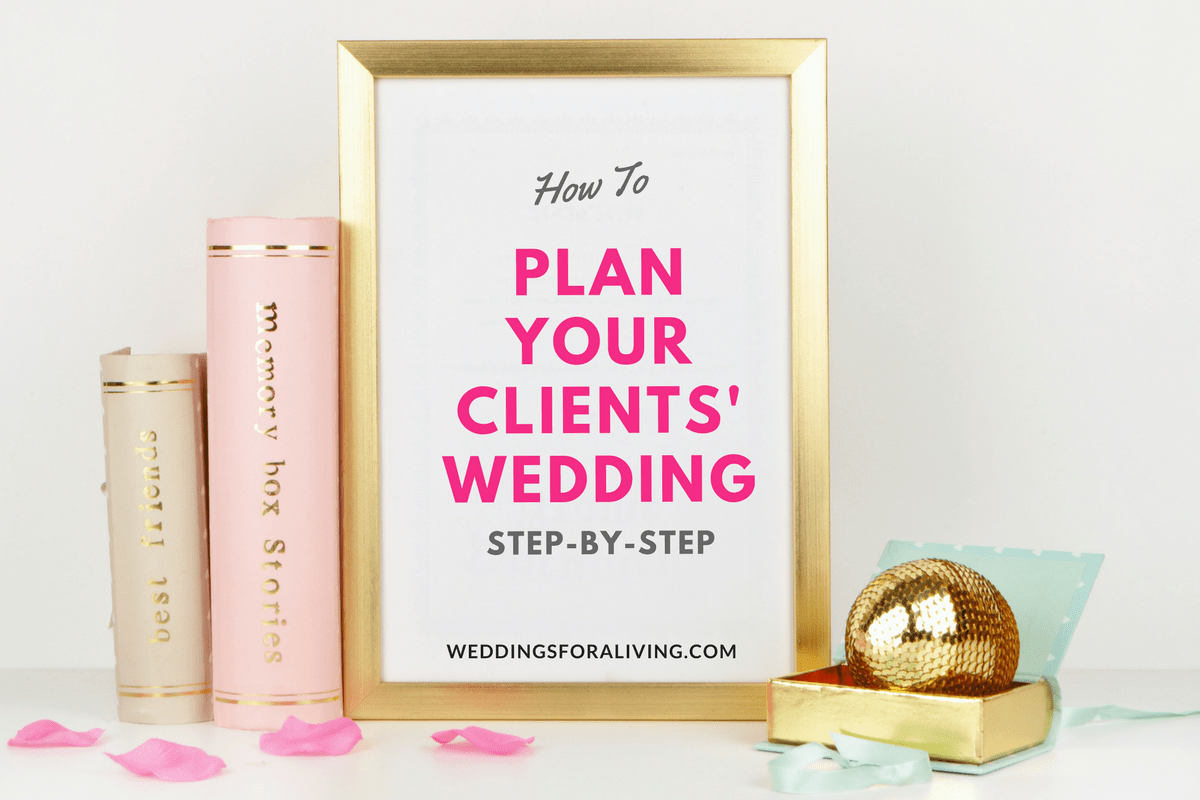 How To Plan A Wedding...in 25 Steps