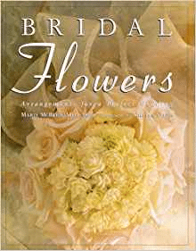 Book Review - Bridal Flowers: Arrangements for a Perfect Wedding
