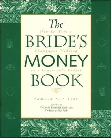 The Bride's Money Book - http://amzn.to/2x3w2k9