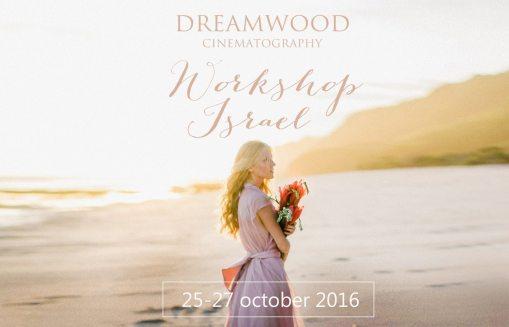 Воркшоп по свадебной видеографии от дуэта Dreamwood в Израиле
