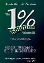 1% Solution Randy Bartlett WED®