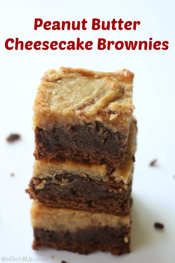 Peanut Butter Cheesecake brownies with text