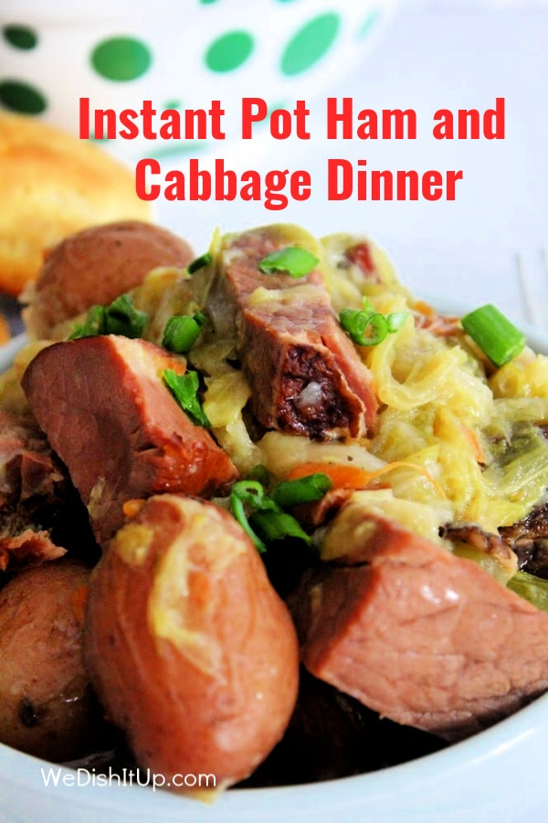 Instant Pot Ham and Cabbage Dinner