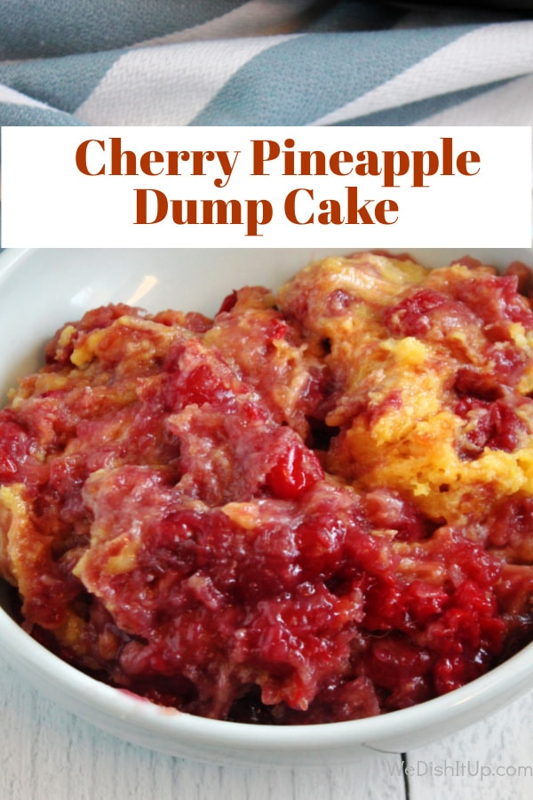 The Best Cherry Pineapple Dump Cake